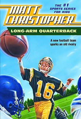 Long Arm Quarterback By Christopher, Matt